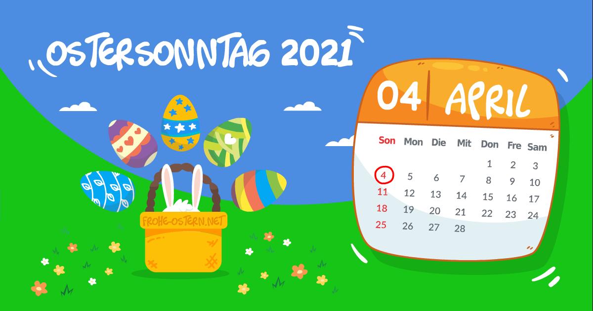 Ostersonntag 2021: SONNTAG, 4. APRIL